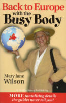 Book 2: Back to Europe with a Busy Body